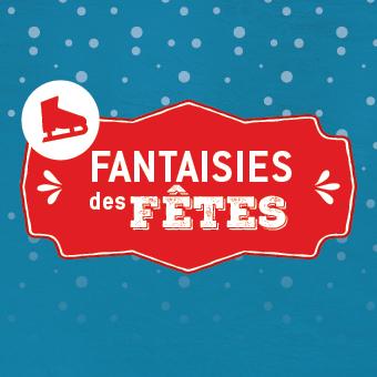 Fantaisies des Fêtes du 23 décembre 2015 au 5 janvier 2016