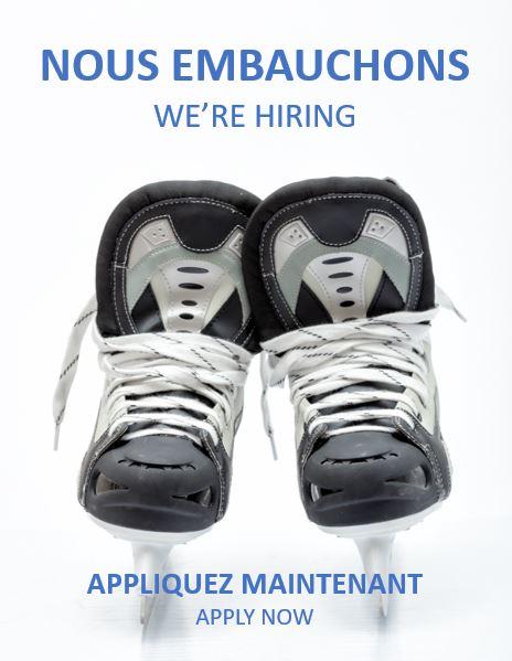 Nous embauchons! Poste d'emploi à la patinoire