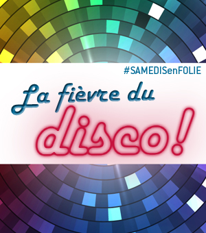 Samedis en folie à la patinoire Atrium Le 1000 - Le samedi 3 mai, c'est la fièvre du disco!