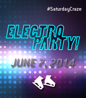 Saturday Craze at the Atrium Le 1000 skating rink - On Saturday, June 7, join us for an Electro Party!