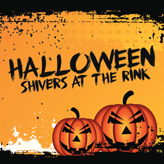 Halloween Shivers at the Rink - Friday, October 31, 2014, starting at 7 p.m.