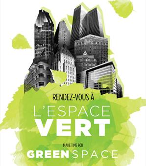 Rendez-vous à l'Espace vert le lundi 1er juin de 12 h à 14 h à la mezzanine du 1000 De La Gauchetière.