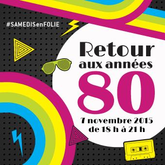 Samedis en folie à la patinoire Atrium Le 1000 - Le samedi 7 novembre, Le retour des années 80!