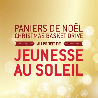 Les paniers de Noël aux profit de l'organisme Jeneusse au Soleil - 24 novembre au 12 décembre 2014