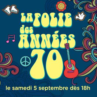 Samedis en folie à la patinoire Atrium Le 1000 - Le samedi 5 septembre, c'est la folie des années 70!